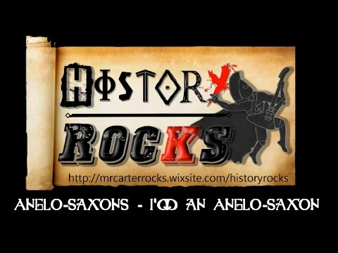 Anglo-Saxons - I'm An Anglo-Saxon (Song)