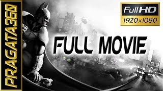 Batman Arkham City [GOTY] I The Movie I Walkthrough Hard Diffi [FULL HD]