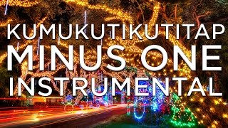 [2015] Kumukutikutitap Minus One (My Original Arrangement) MP3 Download