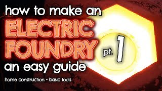 How to make an ELECTRIC Furnace (Foundry) for metal casting Part 1 by VOG (VegOilGuy)