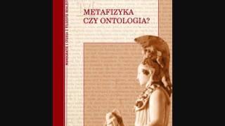 Metafizyka czy ontologia? - prof. Piotr Jaroszyński
