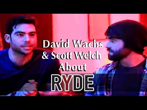 David Wachs & Scott Welch About Music Of The Ryde Movie