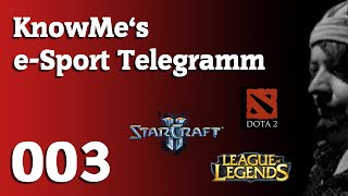 KnowMe Esport Telegramm 3 - WCS + LCS Start