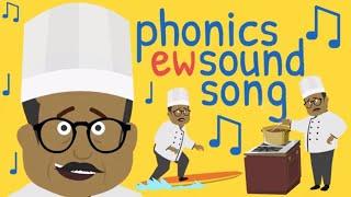 Phonics Ew Sound Song | Phonics Ew | The Ew Sound | Ew Words