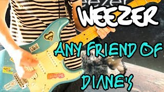 Weezer - Any Friend of Diane's Guitar Cover 1080P