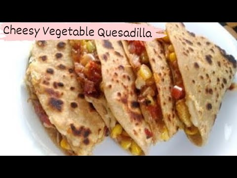 Famous Mexican Cheesy Veg Quesadilla Recipe