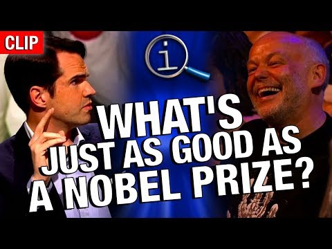 QI | What's Just As Good As A Nobel Prize?
