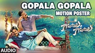 """Gopala Gopala Motion Poster""""    Venkatesh Daggubati, Pawan Kalyan, Shriya Saran"""