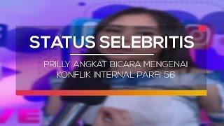 Prilly Angkat Bicara Mengenai Konflik Internal Parfi 56 - Status Selebritis
