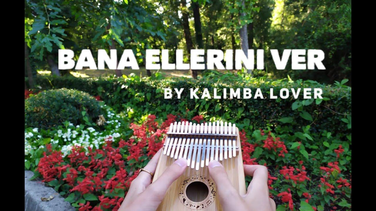 BANA ELLERİNİ VER KALİMBA NOTALARI / Kalimba Cover / Kalimba Dersleri