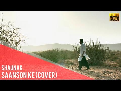 Saanson Ke | Raees | Shah Rukh Khan & Mahira Khan | KK | A Cover By Shaunak (Audio)