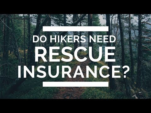Do Hikers Need Search and Rescue Insurance?