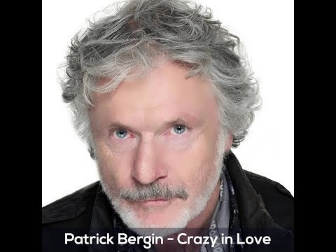 Patrick Bergin - Crazy in Love
