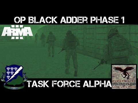 Operation Black Adder Phase 1 - TF Alpha