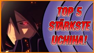 Top 5 Stärkste Uchiha! (Naruto Shippuden) | SerienReviewer