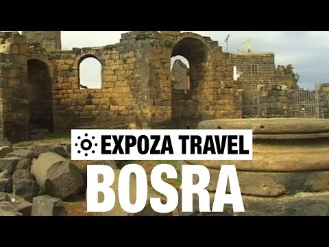 Bosra (Syria) Vacation Travel Video Guide
