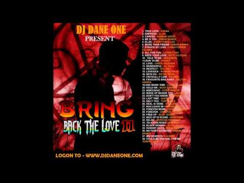 REGGAE LOVE SONGS MIXTAPE ║ DJ DANE ONE ║ SEPTEMBER 2016 ║ BRING BACK THE LOVE VOL11║
