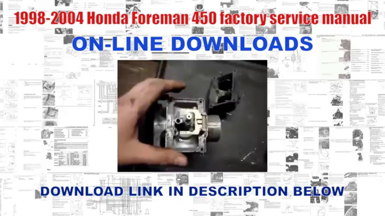 1998 2004 honda foreman 450 factory service manual youtube rh youtube com honda foreman 450 service manual download honda foreman 450 repair manual