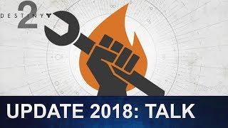 Destiny 2: Update 2018 Talk: Nexxoss & Andy Edition