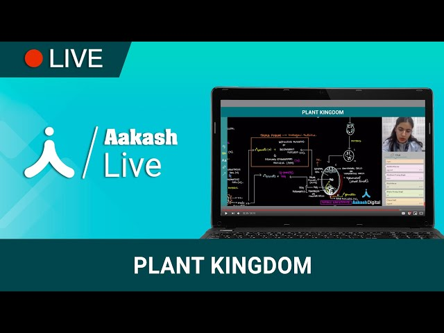 Complete coverage of Plant Kingdom for NEET | Aakash Digital