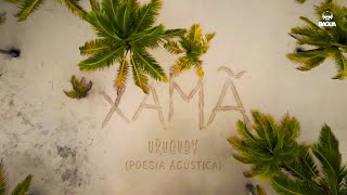 Xamã - Uruguay (Prod. DJ Gustah)