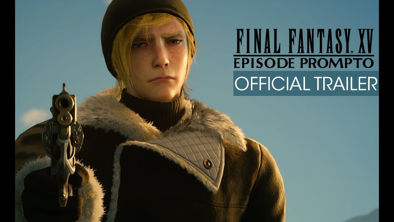 Final Fantasy XV: Episode Prompto Trailer (with Subtitles