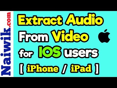 Extract Audio from video on iPhone / iPad  [ IOS 11 ]
