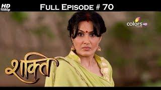 Shakti  - Full Episode 70 - With English Subtitles