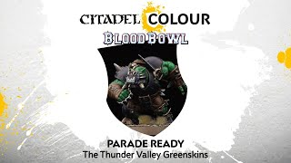 How to Paint Blood Bowl: Parade Ready Thunder Valley Greenskins