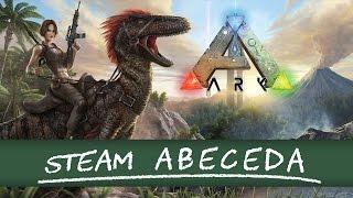 Steam Abeceda 36 - ARK: Survival Evolved