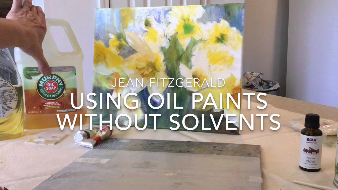 Using Oil Paints Without Solvents Youtube
