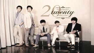FTISLAND - 20 TWENTY  [FULL ALBUM]