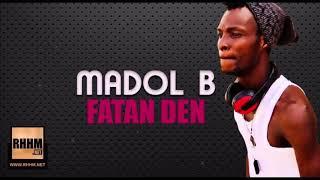 MADOL B - FATAN DEN (2018)