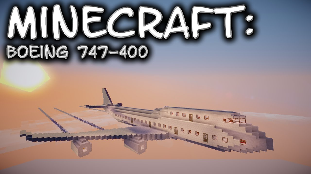 Minecraft Boeing 747 Tutorial Youtube