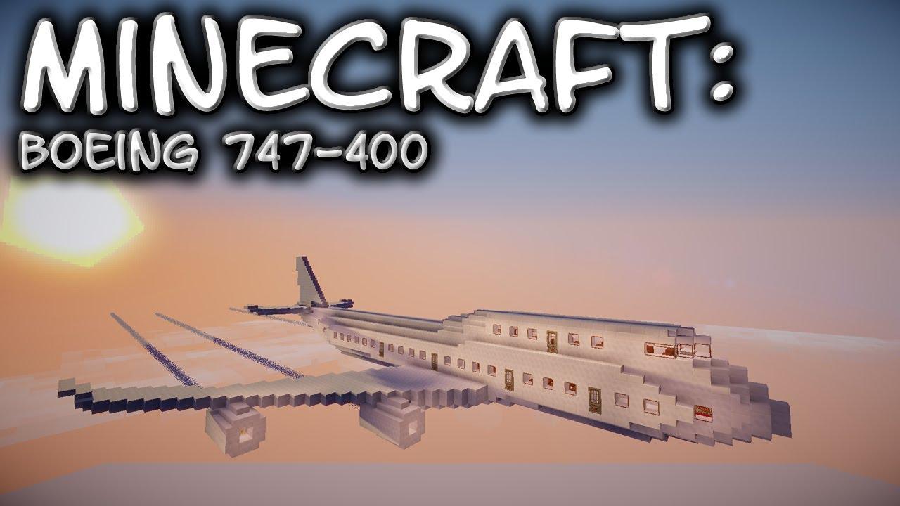 Minecraft: boeing 747 tutorial youtube.