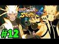 Naruto Lục Đạo Đại Chiến Naruto Cửu Vĩ | Big Bang | Naruto Ultimate Ninja Storm 4 - Tập 12