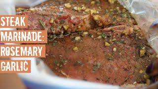 Steak Marinade: Rosemary & Garlic