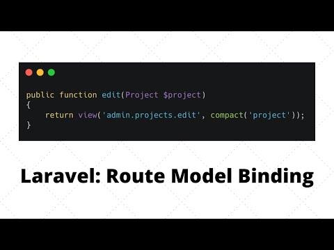 Laravel Route Model Binding: Default, Custom and Laravel 7