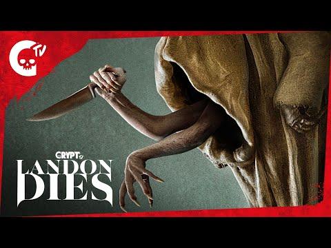 LANDON DIES | Crypt TV Monster Universe | Short Film