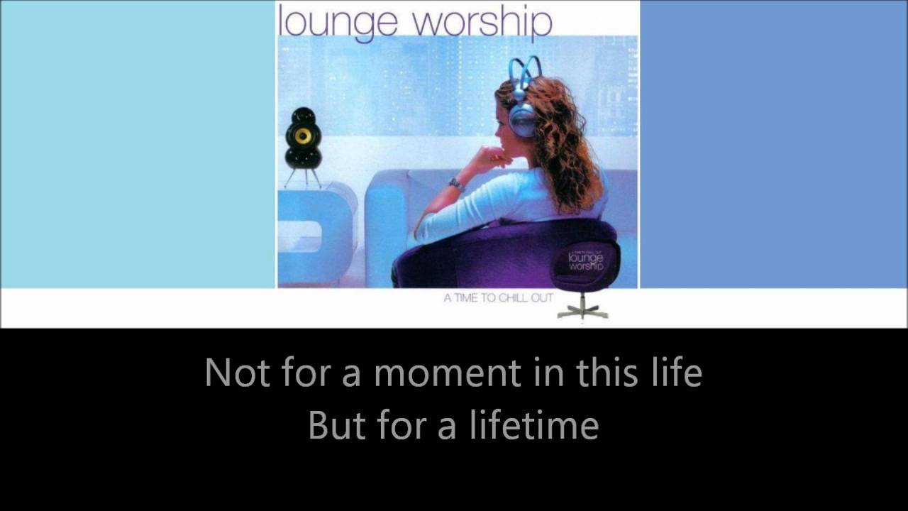 Lounge Worship vol.1 - I Will Be Your Friend