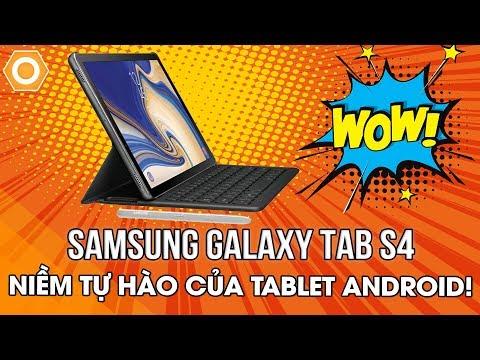Samsung Galaxy Tab S4: Niềm tự hào của Tablet Android!