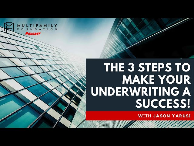 The 3 Steps You Must to Make Your Underwriting a Success!