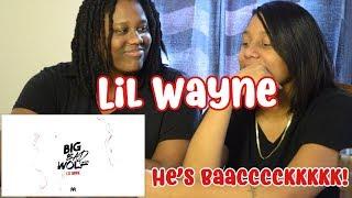Lil Wayne - Big Bad Wolf (Official Audio) D6 Reloaded *REACTION*