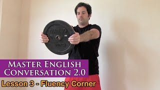 Working Out, Muscles & Fitness in English - Fluency Corner Lesson - Master English Conversation 2.0