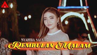 Syahiba Saufa Feat. Sunan Kendang - Rembulan Malam [Official Music Video]
