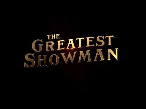 The Greatest Showman 1 hour all songs