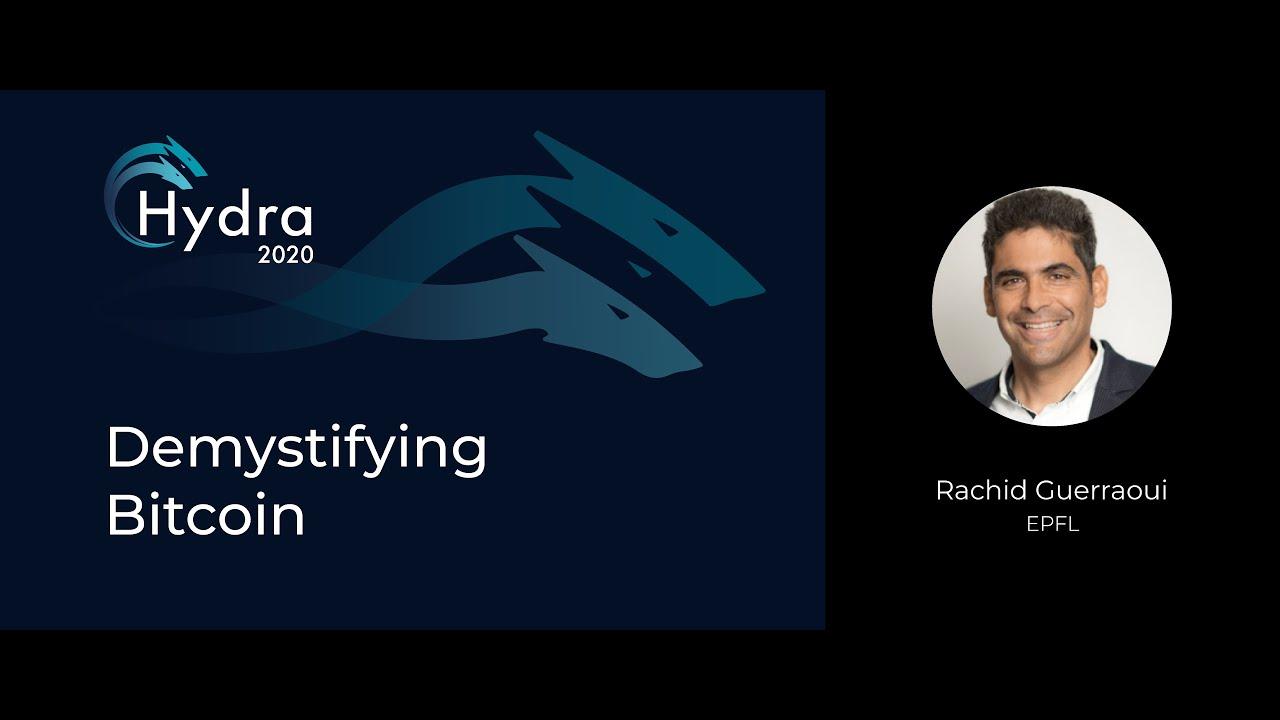 Demystifying Bitcoin - Rachid Guerraoui