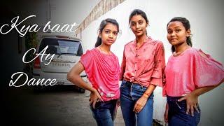 Harrdy Sandhu /Kya Baat Ay / Dance Choreographed by Anushka Singh