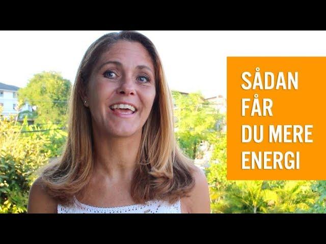 Sådan får du mere energi