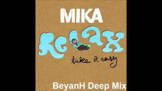 MIKA - Relax, Take It Easy (BeyanH Deep Mix)